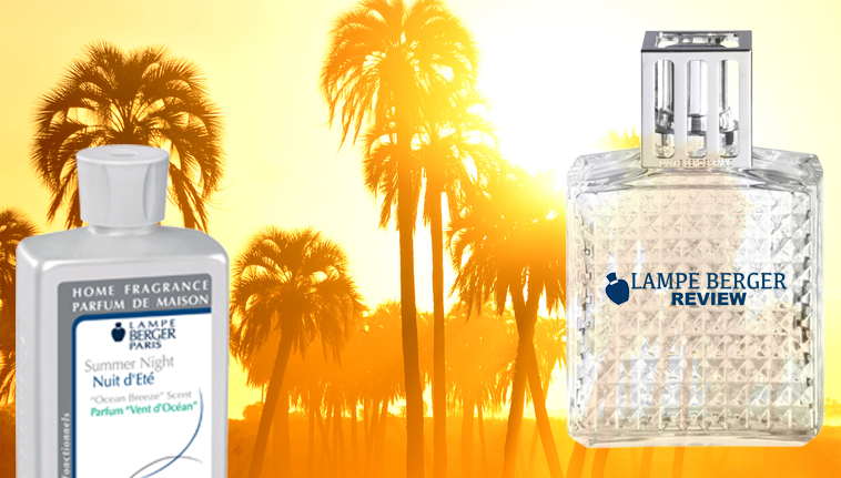 Best Lampe Berger Fragrances for Summer