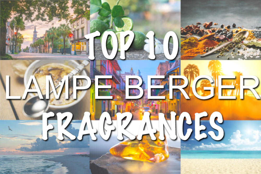 Top 10 Lampe Berger Fragrances
